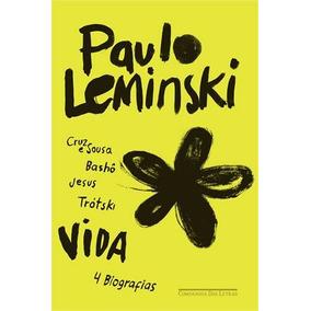 Livro Vida De Paulo Leminski - Novo