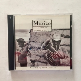 Cd Fiestas De Oaxaca Y Chiapas David Lewiston 1976 Folclor