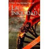 La Iniquidad (libro Nuevo)