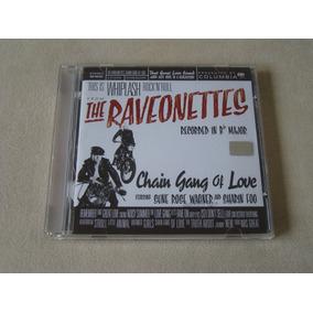 Cd Importado - The Raveonettes - Chain Gang Of Love