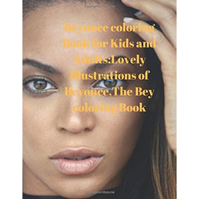 Libro De Colorear Beyonce Para Niños Y Adultos