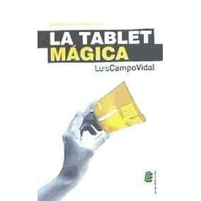 La Tablet M¿gica(libro Novela Y Narrativa)
