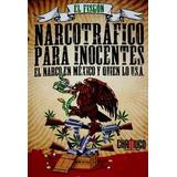 Narcotrafico Para Inocentes El Narco En Mexico Comic Pdf