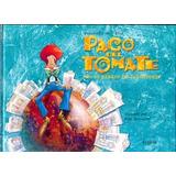 Paco Del Tomate En El Barrio De Inventores - De Vedia, Ferna
