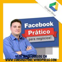 Curso Facebook Prático Para Negocios 2017 - Talles Quinderéa