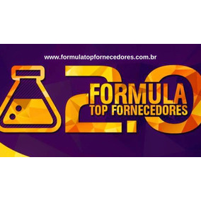 Curso Fórmula Top Fornecedores 2.0 +500 Brindes