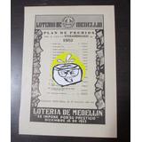Loteria De Medellin Plan Premios 1952 Publicidad Antigua L1