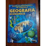 Geografía Económica De Venezuela 5to Año-romor