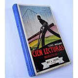 Antiguo Libro Cien Lecturas Para 5to Y 6to Grado Año 1942