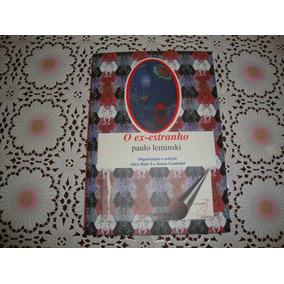 O Ex-estranho - Paulo Leminski ( Fotos Reais Do Livro )