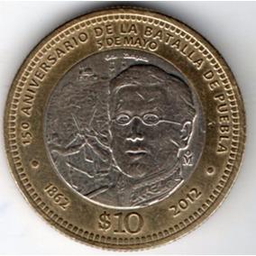 Moneda De 10 Pesos Conmemorativa Del 5 De Mayo De 1862