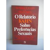 Livro O Relatório Kahn Sobre Preferências Sexuais Sandra S.