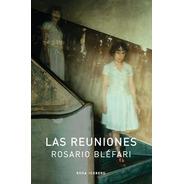 Las Reuniones  - Rosario Bléfari - Rosa Iceberg - Lu Reads