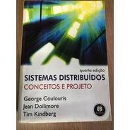 Sistemas Distribuídos - Conceitos E Projeto - 4ª Ed