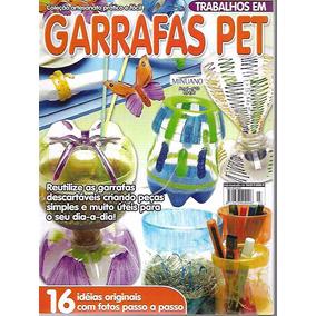 Artesanato - Trabalhos Em Garrafas Pet Ano 1 Nº 3
