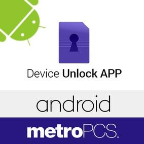 Liberación Metropcs Device Unlock Todas Las Marcas
