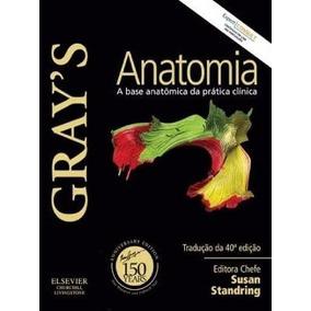 Gray´s Anatomia - 40ª Ed. - Livro Digital