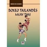 Boxeo Tailandes Muay Thai; Marco De Cesaris