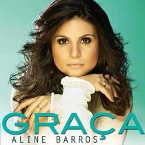 Cd Aline Barros / Graça - Novo Lacrado Fábrica Lançamento