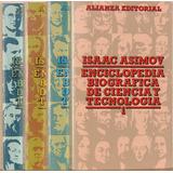 Enciclopedia Biográfica De Ciencia Y Tecnología - Asimov 4t