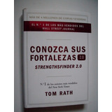 Conozca Sus Fortalezas 2.0 - Tom Rath - 2014