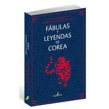 Libro Fábulas Y Leyendas De Corea Quaterni