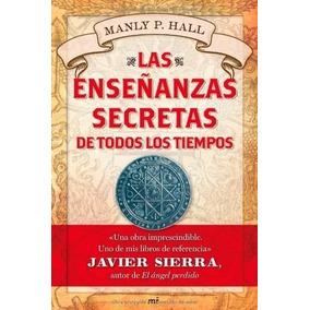 Las Ensenanzas Secretas De Todos Los Tiempos Manly Hall .pdf