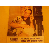 Revista Ahora Documento Inedito Vida De Juan Perón