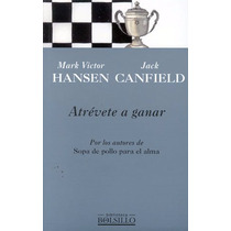Atrevete A Ganar - Jack Canfield - Punto De Lectura