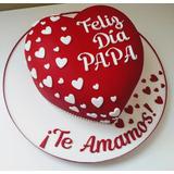 Torta Corazón Dia Del Padre Para Papá