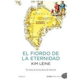 El Fiordo De La Eternidad - Kim Leine.(ltc)