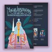 Magas Ilustradas: Libro De Tarot + Mazo Ilustrado - Fera