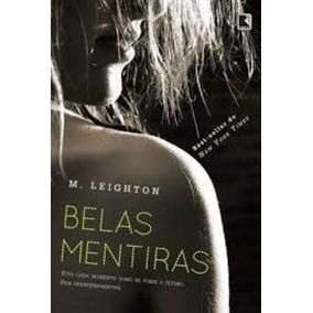 Livro Belas Mentiras M. Leighton