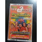 Cassette Mekano Furacao Brasil 2002