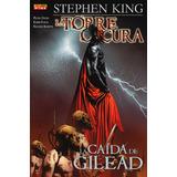 La Torre Oscura La Caida De Gilead Saga Completa