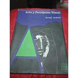 Arte Y Percepción Visual Rudolf Arnheim Eudeba