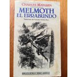 Melmoth El Errabundo. Charles Maturin
