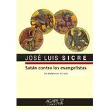 Satan Contra Los Evangelistas Sicre Jose Luis