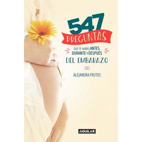 Libro: 547 Preguntas Que Te Harás ...( Alejandra Frutos )