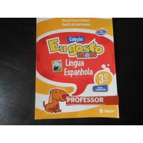 Coleção Eu Gosto Mais Língua Espanhola 3º Ano-para Professor