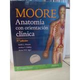 Moore, Anatomía Con Orientación Clínica 7ed Nuevos