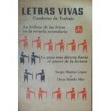 Letras Vivas - Cuaderno De Trabajo