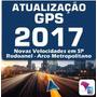 Atualização Gps Cartão Sd De 4gb 2017 + Radares