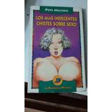 Los Chistes Mas Indecentes De Sexo De Pepe Muleiro. Libro