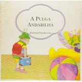 Pulga Andarilha, A