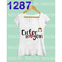 Camiseta Feminina Enfermagem Enfermeira Estampa
