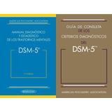 Dsm- V + Guía De Consulta De Los Criterios Diagnósticos