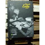 Agenda Evita 2013. Editada Por Smata. Nueva