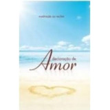 Meditacao Da Mulher Casa Publicadora Declaracao De Amor 2012