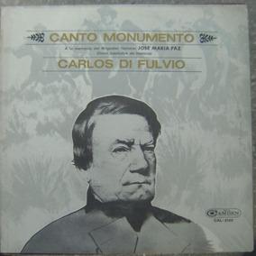 Vinilo L P/ Canto Monumento / Carlos Di Fulvio.